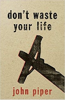 Picture of DONT WASTE YOUR LIFE