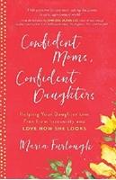 Picture of Confident Moms Confident Daughters