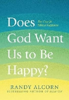 Picture of Does God Want Us To Be Happy?
