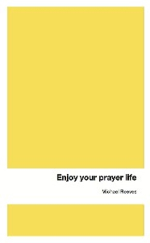 Picture of Enjoy Your Prayer Life