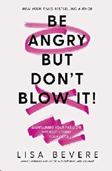 Picture of BE ANGRY BUT DONT BLOW IT