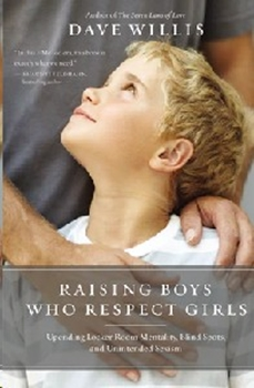 Picture of Raising Boys Who Respect Girls