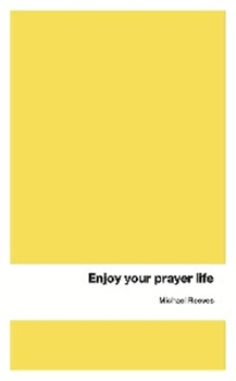 Picture of ENJOY YOUR PRAYER LIFE (eBook)