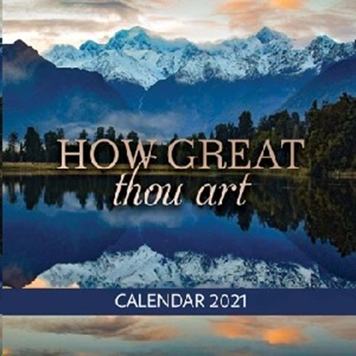 Picture of Calendar Small How Great Thou Art 2021