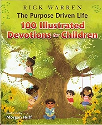 Picture of The Purpose Driven Life 100 Illustrated Devotions