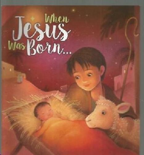 Picture of When Jesus Was Born...