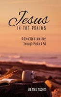 Picture of Jesus In The Psalms