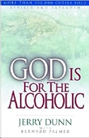Picture of God Is For The Alcoholic