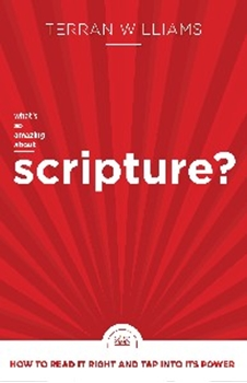 Picture of What's So Amazing About Scripture?