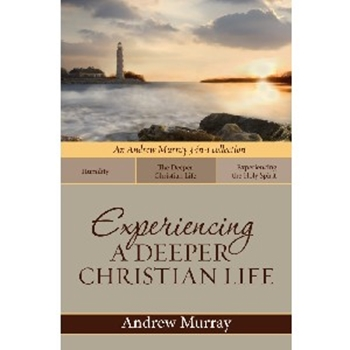 Picture of Experiencing A Deeper Christian Life
