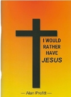 Picture of I Would Rather Have Jesus
