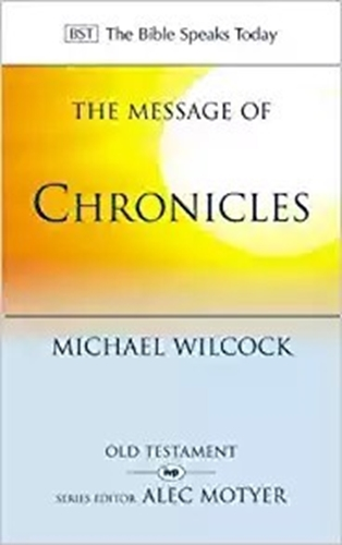 Picture of Message of Chronicles (BST)