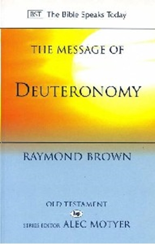 Picture of Message of Deuteronomy (BST)
