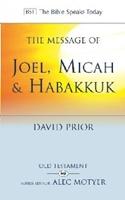 Picture of Message of Joel, Micah & Habakkuk (BST)