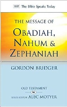 Picture of Message of Obadia, Nahum & Zephaniah (BST)