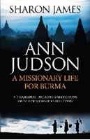 Picture of Ann Judson: A Missionary Life for Burma