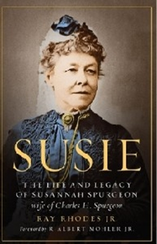 Picture of Susie: Life & legacy of Susannah Spurgeon