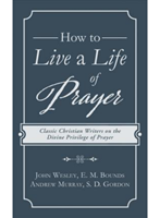 Picture of How To Live A Life Of Prayer