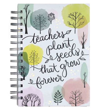 Picture of Journal Teachers Plant Seeds That Grow Forever