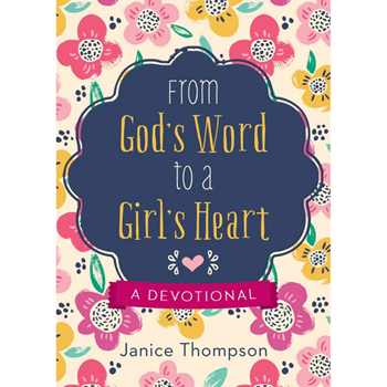 Picture of From God's Word to a Girl's Heart