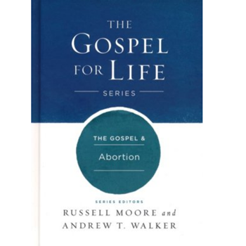 Picture of The Gospel & Abortion (Gospel For Life Series)
