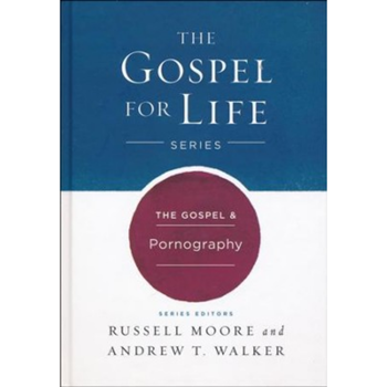 Picture of The Gospel & Pornography (Gospel for Life Series)
