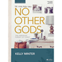 Picture of No Other Gods Workbook
