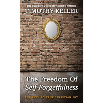 Picture of The Freedom Of Self-Forgetfulness